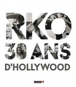 RKO : un studio de cinéma américain légendaire