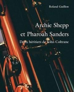 Archie Shepp et Pharoah Sanders