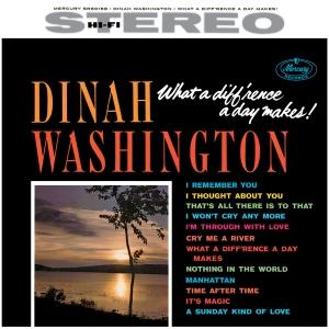 What A Difference A Day Makes, le Chant du Cygne de Dinah Washington