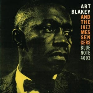 Moanin', l'album culte d'Art Blakey and the Jazz Messengers, épisode 1
