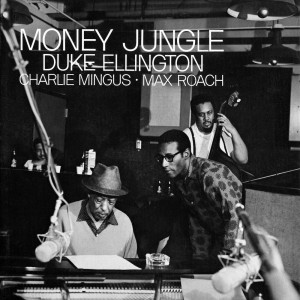 Money Jungle, Ellington, Mingus, Max Roach: Un trio de choc