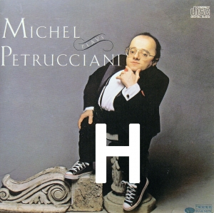 Abécédaire Michel Petrucciani : H