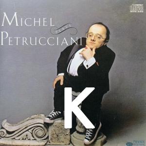 Abécédaire Michel Petrucciani : K