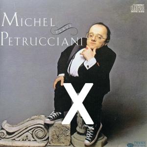 Abécédaire Michel Petrucciani : X